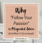 How To Make A Living Following Your Passion