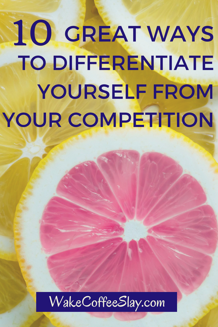 differentiate yourself from business competition