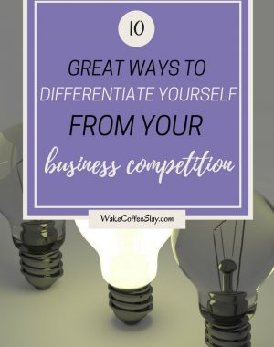 differentiate yourself from your business competition