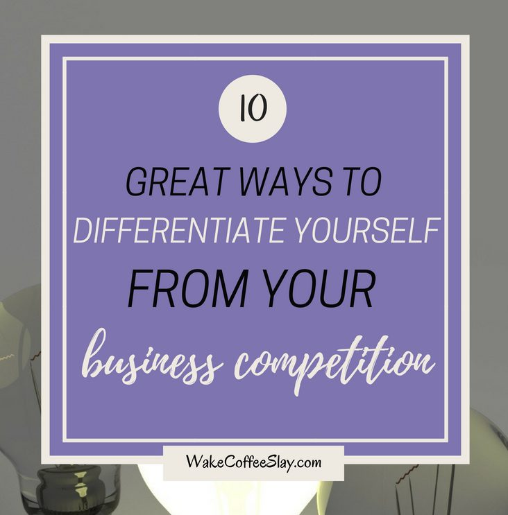When it comes to business, if you've thought of it, chances are someone else has too. So it's important to keep in mind what sets you apart. Here are 10 great ways to differentiate yourself from your business competitors.