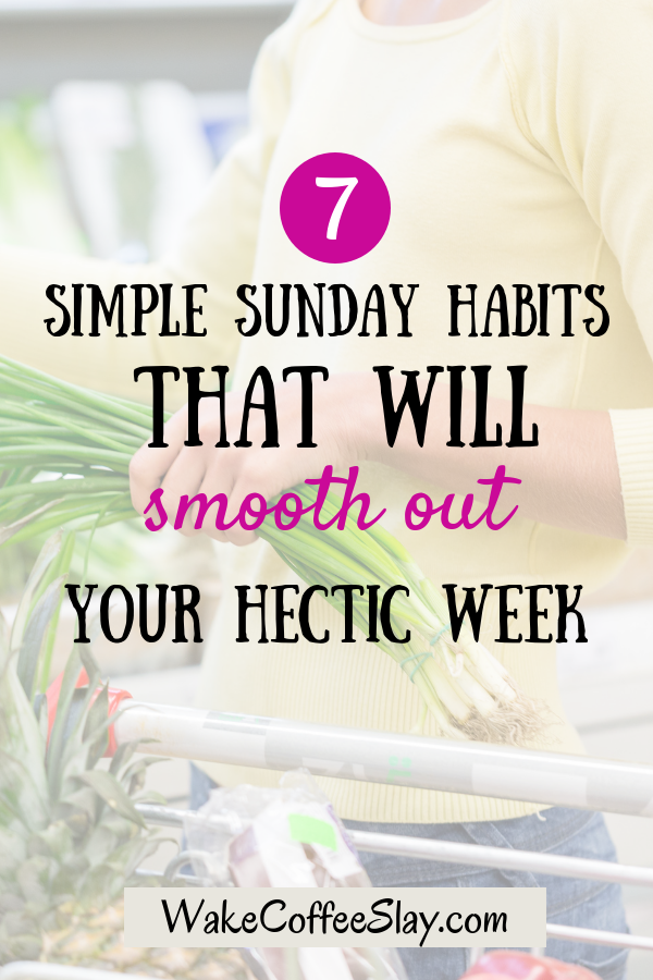 Sunday Habits For The Best Week