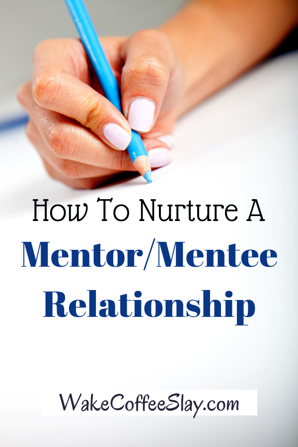 A mentor can be a huge asset for you and your business. Here are some tips for nurturing such a critical and beneficial relationship.
