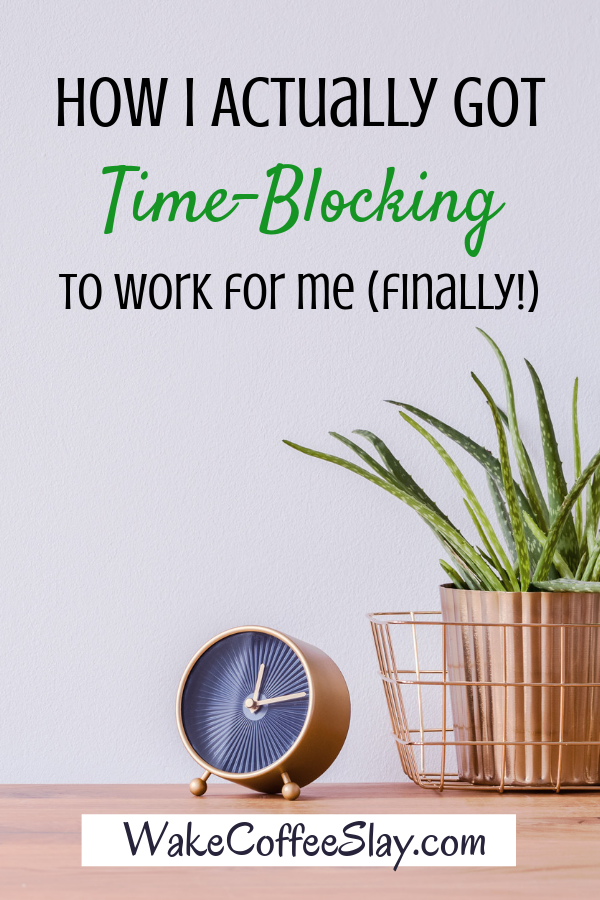 Time-blocking is all the rage these days, but I had to make a modification for it to work for me. Check out what it is here!